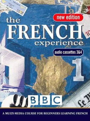 French Experience 1: Cassettes 3 and 4