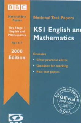 Key Stage 1 National Test Papers 2000: English and Mathematics