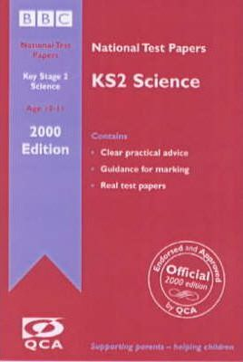 Key Stage 2 National Test Papers 2000: Science