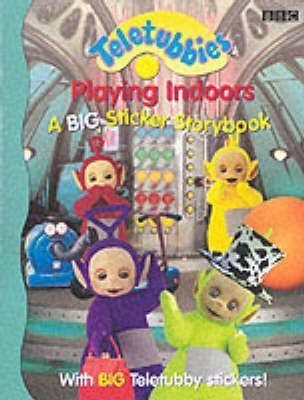 """Teletubbies"": Playing Indoors - Big Sticker Storybook"