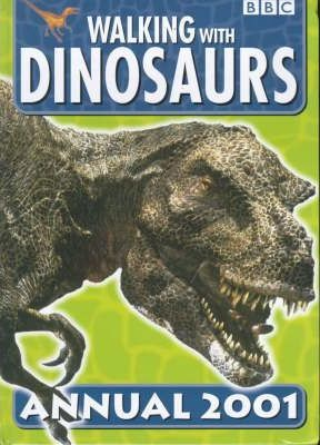 """Walking with Dinosaurs"" Annual 2001"