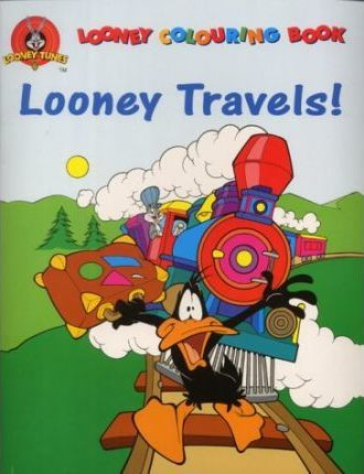 """Looney Tunes"": Looney Travels"