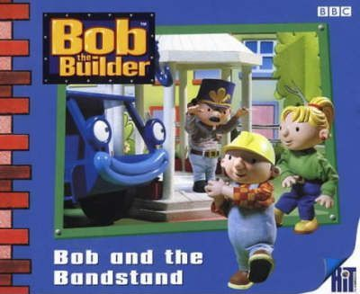Bob the Builder: Bob and the Bandstand