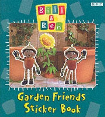"""Bill and Ben"": Garden Friends Sticker Book"
