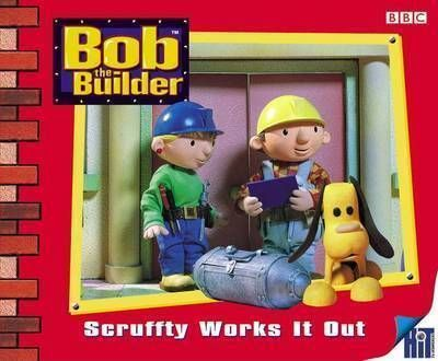 Bob the Builder: Scruffy Works it Out