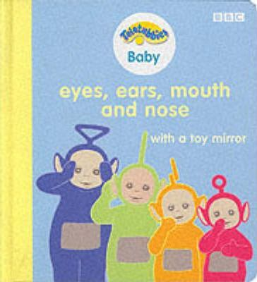 """Teletubbies"" Baby: Eyes, Ears, Mouth and Nose"