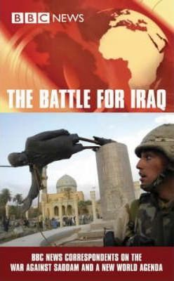 The Battle for Iraq
