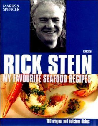 Rick Stein's Favourite Seafood Recipes