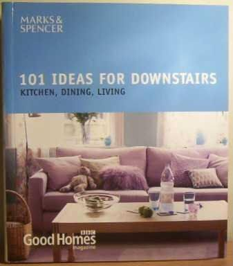 Good Homes: 101 Ideas for Downstairs
