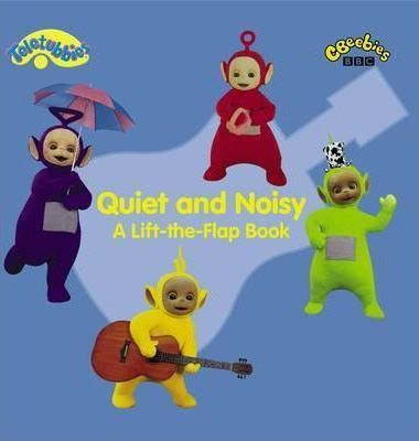 Quiet and Noisy - A Lift-the-flap Book