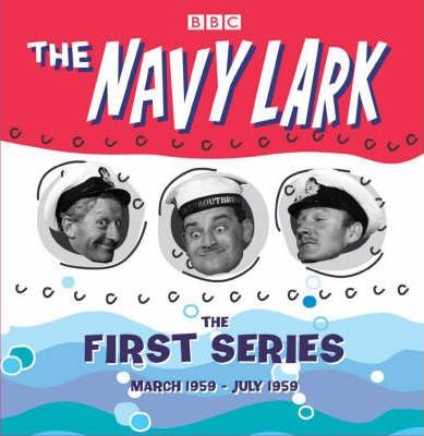 """The """"Navy Lark"""": Collector's Edition, the Early Years"""