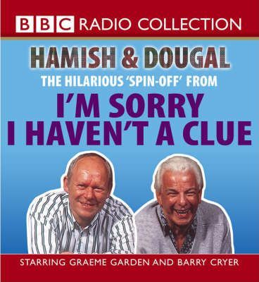 I'm Sorry I Haven't a Clue: Hamish and Dougal: Series 1