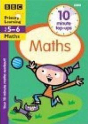 TEN-MINUTE TOP-UPS MATHS AGES 5-6
