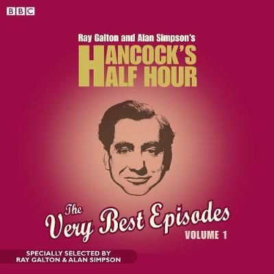 Hancock's Half Hour: The Very Best Episodes: v. 1
