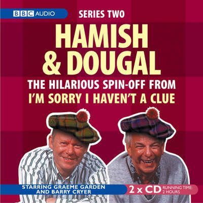 I'm Sorry I Haven't a Clue: Hamish and Dougal: Series 2