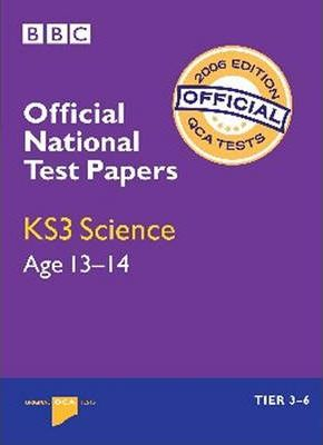 National Test Papers KS3 Science (QCA) 2006: Tier 3-6