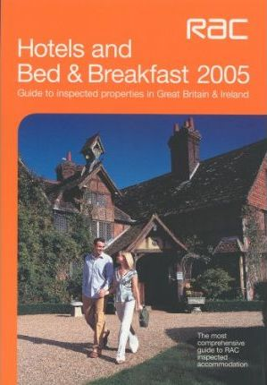 RAC Hotels and Bed and Breakfast 2005