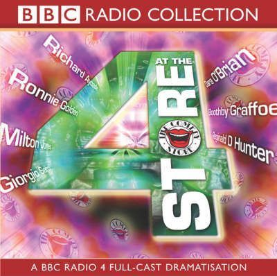 4 at the Store: BBC Radio 4 Full-cast Dramatisation