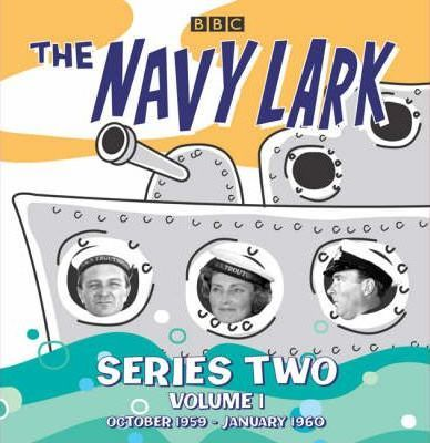 "The ""Navy Lark"": Series 2 v. 1"