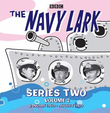 "The ""Navy Lark"": Series 2 v. 2"