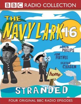 "The ""Navy Lark"": Stranded v. 16"
