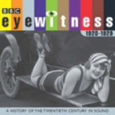 Eyewitness the 1920s