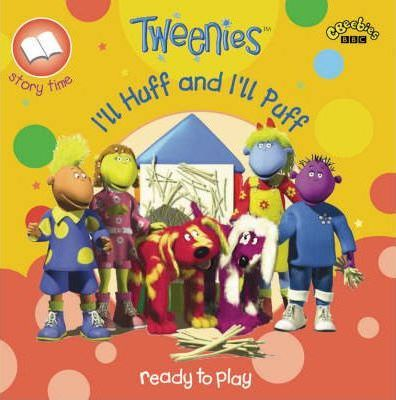 """Tweenies"": I'll Huff and I'll Puff"
