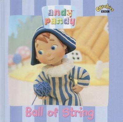 """Andy Pandy"": Ball of String"