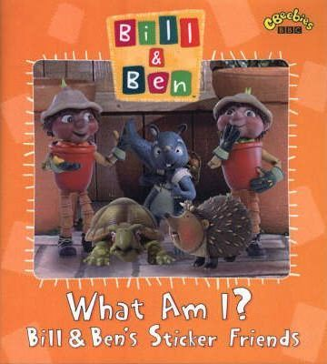 """Bill and Ben"": What am I Sticker Book"