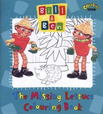 """""""Bill and Ben"""": Missing Lettuce Colouring Book"""