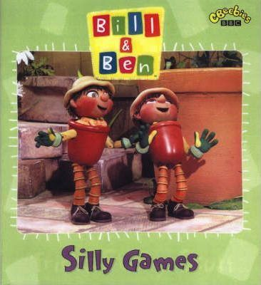 """""""Bill and Ben"""" Silly Games"""