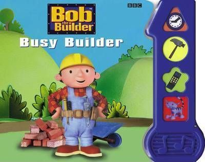 Busy Builder Sound Book: Busy Builder Sound Book