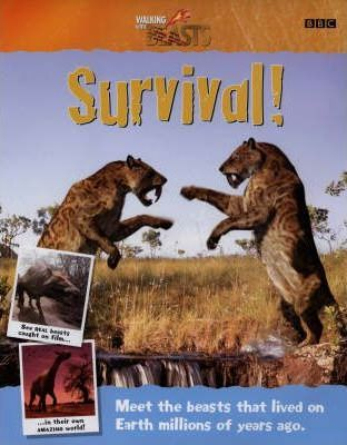 """Walking with Beasts"": Survival!"