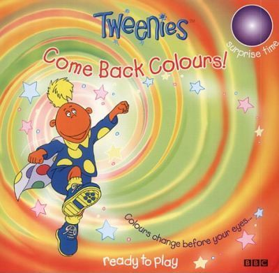 """Tweenies"": Come Back Colours!"