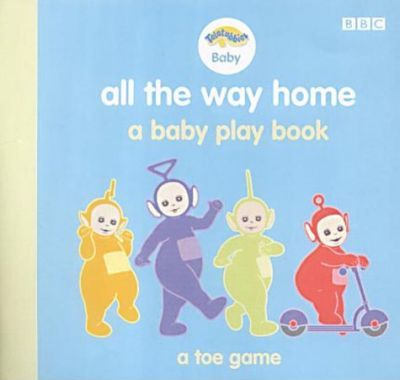 """""""Teletubbies"""" Baby: All the Way Home - A Baby Play Book"""