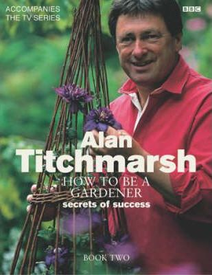Superb How To Be A Gardener: Book Two Photo Gallery