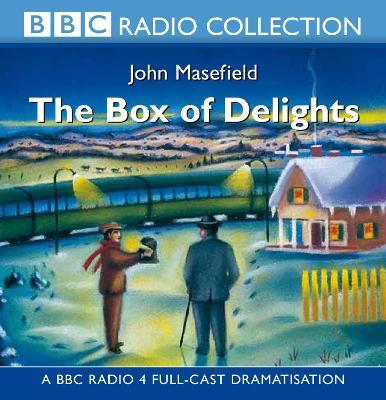 The Box of Delights: BBC Radio 4 Full-cast Dramatisation