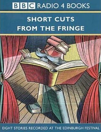 Short Cuts from the Fringe