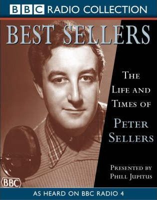 The Life and Times of Peter Sellers: Presented by Phil Jupitus