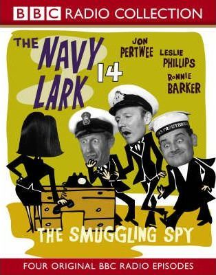 "The ""Navy Lark"": Smuggling Spy No.14"