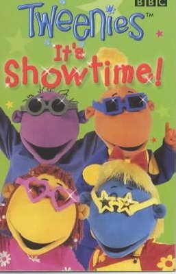 """Tweenies"": It's Showtime!"