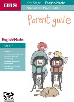 National Test Papers KS1 English and Maths (QCA): Parent Guide