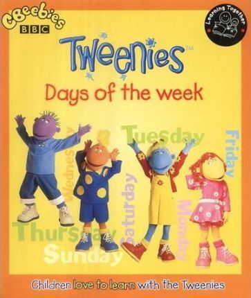 """Tweenies"": Days of the Week"