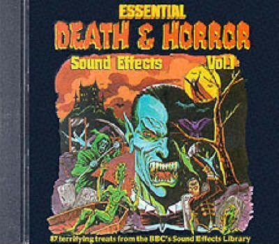Essential Death and Horror Sound Effects: Vol 1