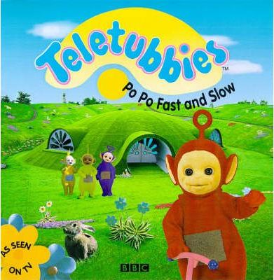 """Teletubbies"": Po Po Fast and Slow"