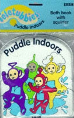 """Teletubbies"": Teletubbies Bath Book - Puddle Indoors"