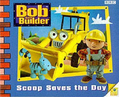 Bob the Builder: Scoop Saves the Day Storybook 3