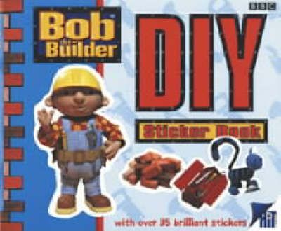 Bob the Builder: Peel and Lift Sticker Book