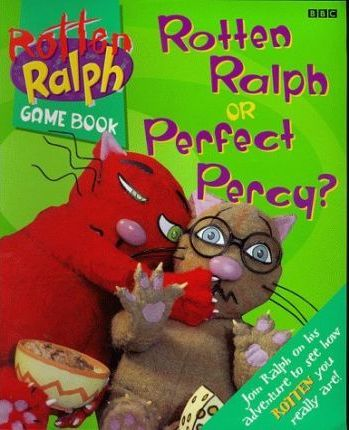 Rotten Ralph: Rotten Ralph or Perfect Percy Game Book