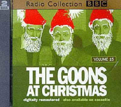 The Goon Show: The Goons at Christmas Volume 15